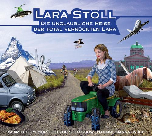 Die unglaubliche Reise der total verrückten Lara