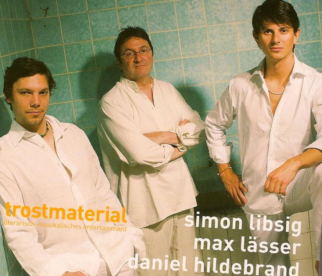 Simon Libsig: Trostmaterial